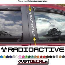Window Pillar Decal RADIOACTIVE symbol text sticker emblem logo graphic