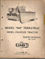 Case 600 Terratrac Diesel Crawler Tractor Parts Manual