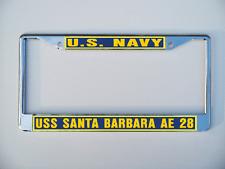 USS SANTA BARBARA AE 28 License Plate Frame U S Navy USN Car-Truck-Motorcycle