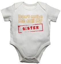 BABY Gilet BODYSUITS BABY cresce non mi fanno appello mia sorella morbido cotone Unisex