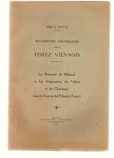 ABBE BATIA. RECHERCHES SUR LE FOREZ VIENNOIS. 1924. MALEVAL. VIRIEU, CHAVANAY.