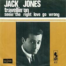 "JACK JONES - TRAVELLIN' ON / SEEIN'' THE RIGHT LOVE GO WRONG 7"" SINGLE (E403)"