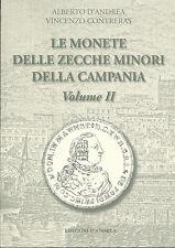 HN d'Andrea LE MONETE DELLE ZECCHE MINORI DELLA CAMPANIA Vol.II