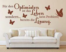 X1651 Wandtattoo Spruch - Für den Optimisten ist das Leben Lösung Wandaufkleber