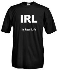 T-Shirt Fun J539 IRL In Real Life Nella vita reale Acronimo Sigla Abbreviativo