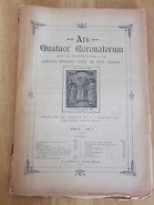 Ars Quatuor Coronatorum Unbound Issue - various editions available 1922 to 1930