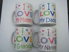 I / We Love My / Our Mummy / Daddy / Nanny / Grandad personalised MUGS