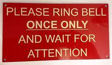 Si prega di Anello Bell una volta e attendere l'attenzione inciso segno Acrilico 120x220x2mm