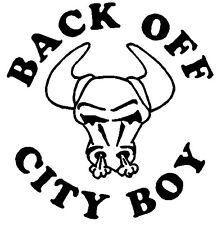 BACK OFF City Boy Vinyl Decal COUNTRY Farm Truck Car