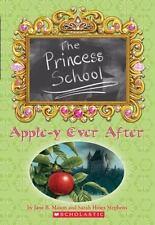 Apple-Y Ever After (Princess School, No. 6)-ExLibrary