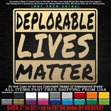 Trump 2020 Deplorable Lives Matter Sticker Decal