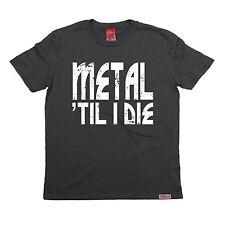 Metal Til I Die prohibidas miembro Camiseta Camiseta Cumpleaños Música Rock Pesado Hardcore