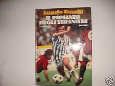 Rovelli, Il romanzo degli stranieri RIZZOLi 1985