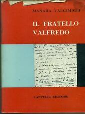 IL FRATELLO VALFREDO  MANARA VALGIMIGLI CAPPELLI 1961 L'IPPOCAMPO