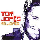 Tom Jones - Mr. Jones (2002)