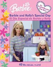 Barbie and Kelly's Special Day : El Dia Especial de Barbie y Kelly by Rosa &...