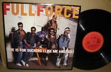 FULL FORCE Love Is For Suckers 1987 Suck Sucker Punch The Audition La La B-Fine