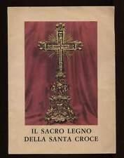 IL SACRO LEGNO DELLA SANTA CROCE storia leggenda fede arte inserto Sacro Cuore