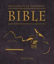 Motorcycle Touring Bible, Rau, Fred
