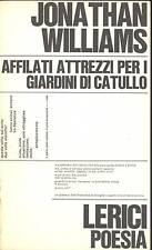 WILLIAMS J. - Affilati attrezzi per i giardini di Catullo