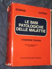 LE BASI PATOLOGICHE DELLE MALATTIE II EDIZIONE ITALIANA  ROBBINS COTRAN