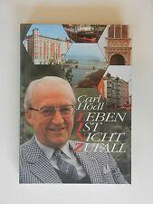 Carl Hödl Leben ist nicht Zufall Linz