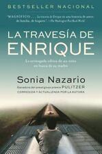 La Travesia de Enrique: La Arriesgada Odisea de Un Nino En Busca de Su Madre (Pa
