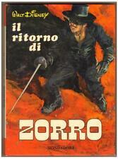 Walt Disney IL RITORNO DI ZORRO Mondadori I ed. febbraio 1968