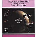 Charlie Byrd Trio, It's a Wonderful World, Excellent