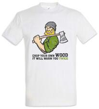 Chop Your Own Wood T-Shirt Lumberjack Holzfäller Holz machen Waldarbeiter