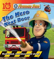 Fireman Sam: The Hero Next Door (10 Minute Tales)  Paperback 2011  Great Gift