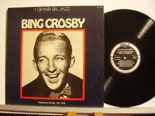 BING CROSBY disco LP 33 GIRI I GRANDI DEL JAZZ REGISTRAZIONE ORIGINALE 1927-1938