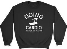 Doing Cardio makes me Happy Mens Womens Ladies Unisex Sweatshirt