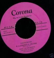 LA CALANDRIA A Llorando  A Jacoba LATIN 45 Corona label