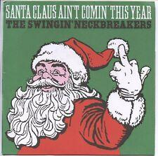 "SWINGIN NECKBREAKERS 'Santa Claus 7"" mummies DMZ estrus insomniacs fleshtones"