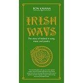 Ron Kavana - Irish Ways - The Story of Ireland in Song, Music & Poetry. Book+4CD