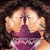 Brave by Jennifer Lopez (CD, Oct-2007, Epic)