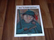Monika Feth/Antoni Boratynski -- Der SCHILDERPUTZER/Patmos 1. Auflage 1995