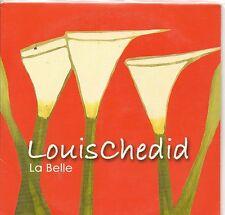 """CD CARTONNE 2T  LOUIS CHEDID  """" LA BELLE """"  DE 2003"""
