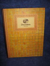DECORATIVA , S.A. / EDITION 1997 / CERAMIQUE, PORCELAINE, FAIENCE