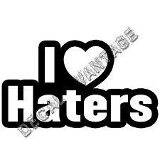 I Love Haters Vinyl Sticker Decal Heart JDM Drift Race - Choose Size & Color