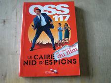 oss 117 le caire nid d'espions - le roman photo du film