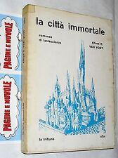 van vogt - LA CITTA' IMMORTALE - s.f.b.c. - fantascienza - n. 12 (1965)