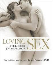 Loving Sex by Laura Berman (Hardback)