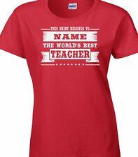 del mundo mejor Teacher Camiseta Personalizado Añadir Nombre a elegir mujer