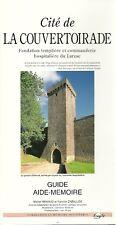 Cité de LA COUVERTOIRADE - Fondation templière et commanderie du LARZAC + RENAUD