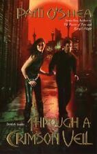 Through a Crimson Veil Bk. 3 by Patti O'Shea (2005, Paperback)LikeNew