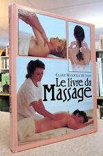 LE LIVRE DU MASSAGE. PAR CLARE MAXWELL-HUDSON