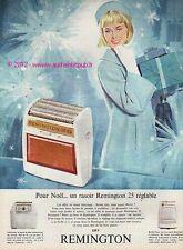 PUBLICITE REMINGTON 25 REGLABLE 129Frs RASOIR ELECTRIQUE 1964 FRENCH AD ADVERT