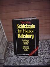 Schicksale im Hause Habsburg, von Thea Leitner